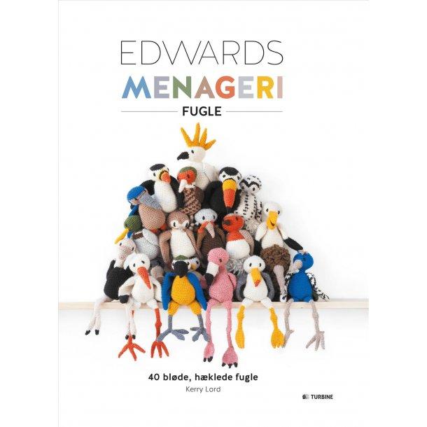 Edwards menageri – fugle. Opskriftsbog af Kerry Lord