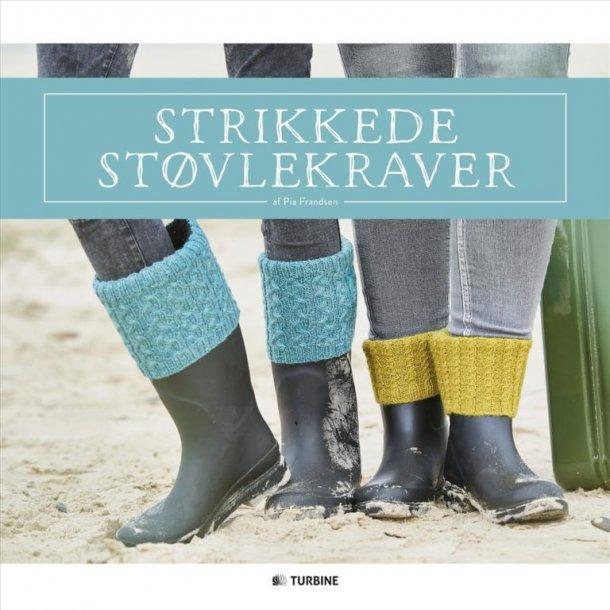 Strikkede støvlekraver - Opskriftsbog af Pia Frandsen