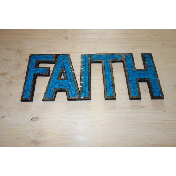 Mosaik Skilt - Faith Fv. Blå