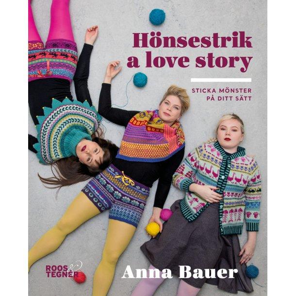 Hønsestrik a love story - Opskriftsbog af Anna Bauer