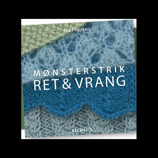 Mønsterstrik Ret & Vrang - Opskriftshæfte af Sys Fredens.
