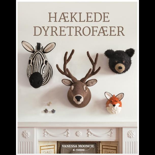Hæklede Dyretrofæer - Opskriftsbog af Vanessa Mooncie.