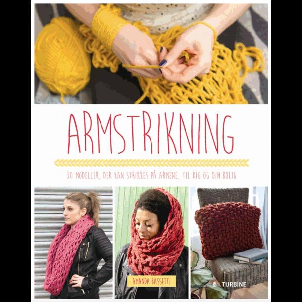 Armstrikning - Opskriftsbog af Amanda Bassetti