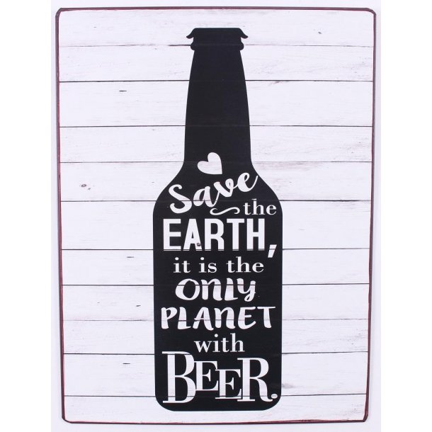 Barskilt - B33 - Save the earth, it is the only planet with beer