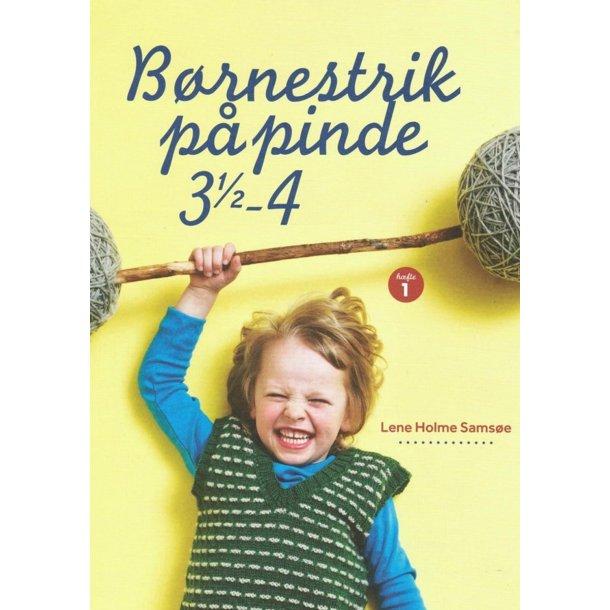 Børnestrik på pinde 3,5-4 - Opskriftshæfte af Lene Holme Samsøe.