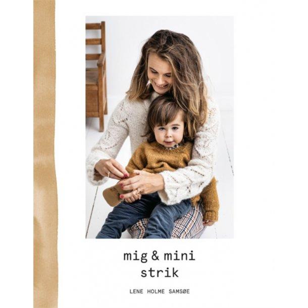 Mig & mini strik - Opskriftsbog af Lene Holme Samsøe