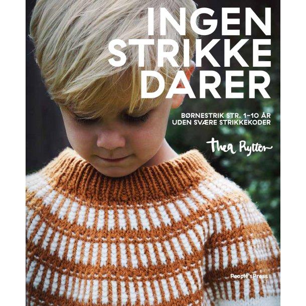 Ingen strikkedarer - Opskriftsbog af Thea Rytter